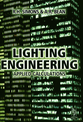 Lighting Engineering: Applied Calculations book cover