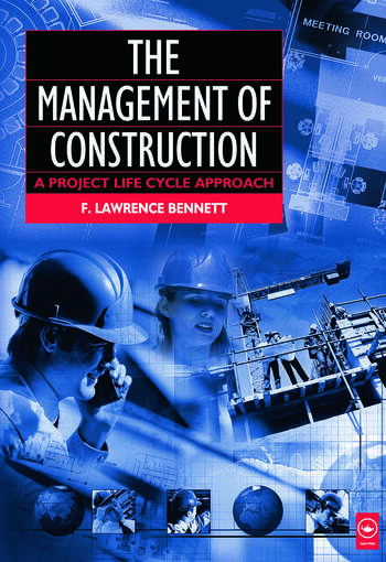 The Management of Construction: A Project Lifecycle Approach book cover
