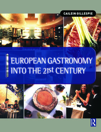 European Gastronomy into the 21st Century book cover