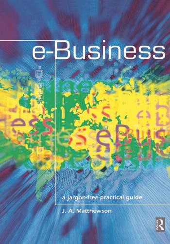 e-Business - A Jargon-Free Practical Guide book cover