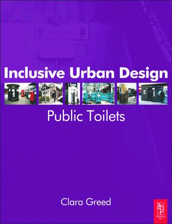 Inclusive Urban Design: Public Toilets book cover