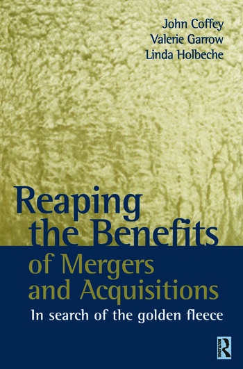 Reaping the Benefits of Mergers and Acquisitions book cover