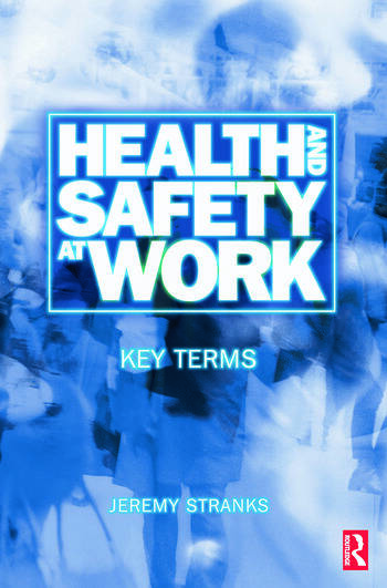 Health and Safety at Work: Key Terms book cover