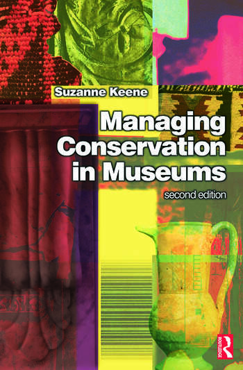 Managing Conservation in Museums book cover
