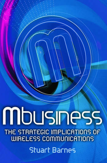 Mbusiness: The Strategic Implications of Mobile Communications book cover