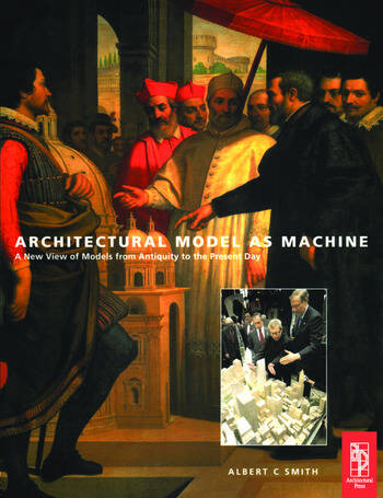 Architectural Model as Machine book cover