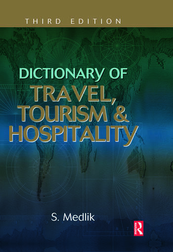 Dictionary of Travel, Tourism and Hospitality book cover