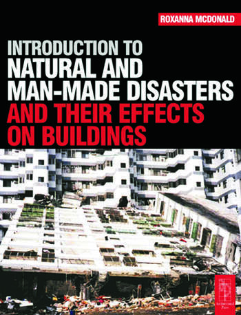 Introduction to Natural and Man-made Disasters and Their Effects on Buildings book cover