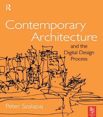Contemporary Architecture and the Digital Design Process book cover
