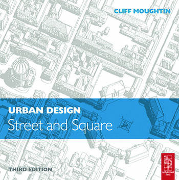 Urban Design: Street and Square book cover