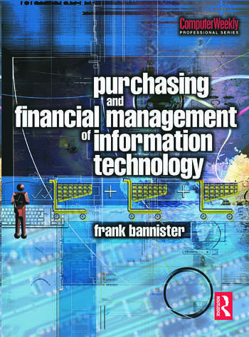 Purchasing and Financial Management of Information Technology book cover
