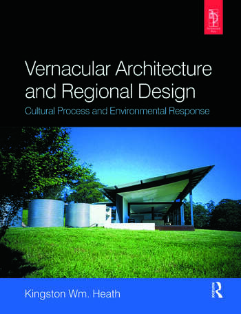 Vernacular Architecture and Regional Design book cover