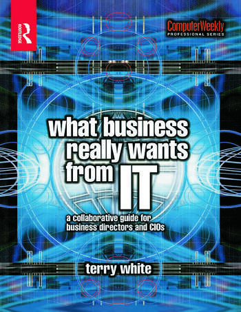 What Business Really Wants from IT book cover