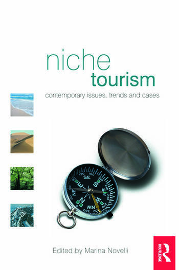 special interest tourism and niche tourism Special interest tourism definitions and theories flawlessly aligns with youth tourism special interest a new addition to the niche market is.