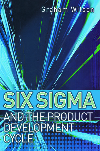 Six Sigma and the Product Development Cycle book cover