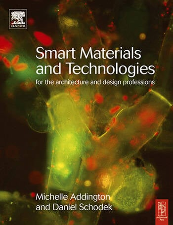 Smart Materials and Technologies For the Architecture and Design Professions book cover