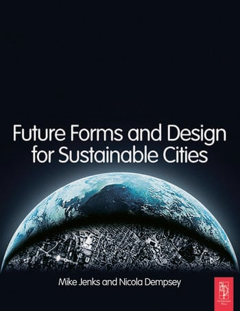 Future Forms and Design For Sustainable Cities book cover