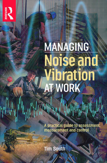 Managing Noise and Vibration at Work book cover