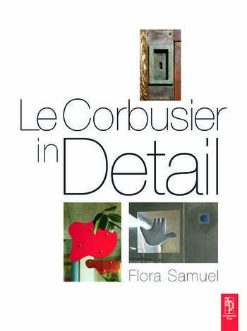 Le Corbusier in Detail book cover