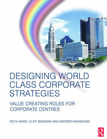 Designing World Class Corporate Strategies book cover