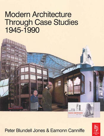 Modern Architecture Through Case Studies 1945 to 1990 book cover
