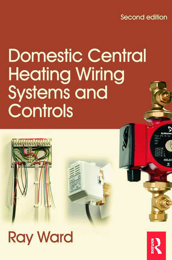Domestic Central Heating Wiring Systems and Controls, 2nd ed book cover