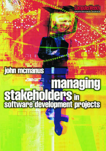 Managing Stakeholders in Software Development Projects book cover