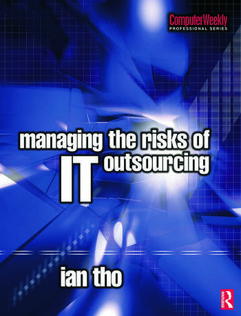 Managing the Risks of IT Outsourcing book cover