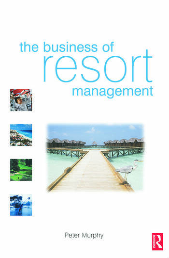 The Business of Resort Management book cover