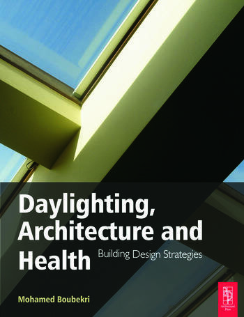 Daylighting, Architecture and Health book cover