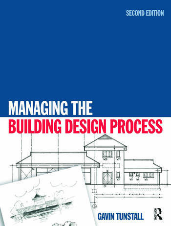 Managing the Building Design Process book cover