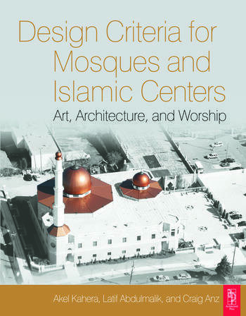 Design Criteria for Mosques and Islamic Centers book cover