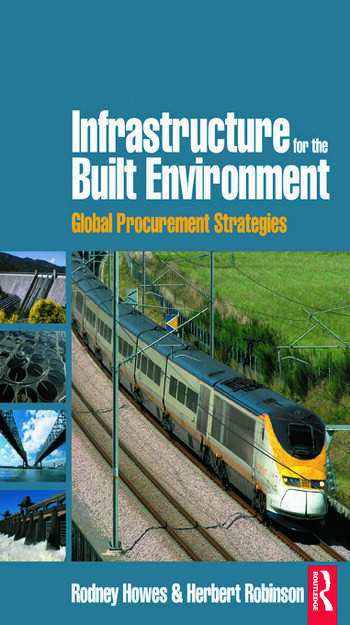Infrastructure for the Built Environment: Global Procurement Strategies book cover