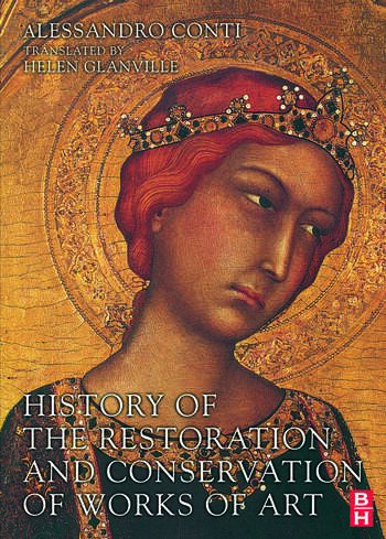 History of the Restoration and Conservation of Works of Art book cover