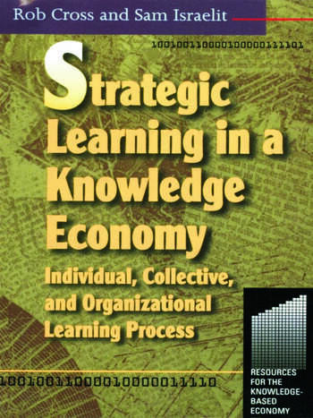 Strategic Learning in a Knowledge Economy book cover