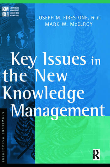 Key Issues in the New Knowledge Management book cover