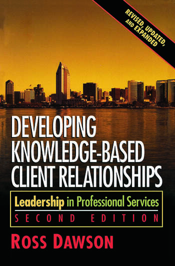 Developing Knowledge-Based Client Relationships book cover
