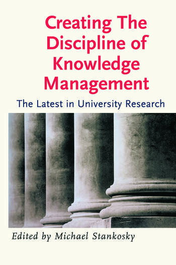 Creating the Discipline of Knowledge Management book cover