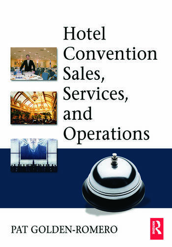 Hotel Convention Sales, Services, and Operations book cover
