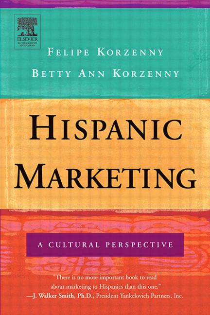 Hispanic Marketing The Power of the New Latino Consumer book cover
