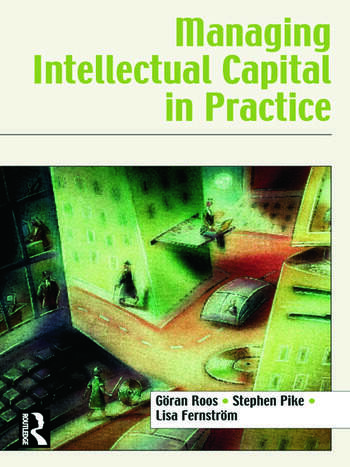 Managing Intellectual Capital in Practice book cover