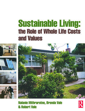 Sustainable Living: the Role of Whole Life Costs and Values book cover