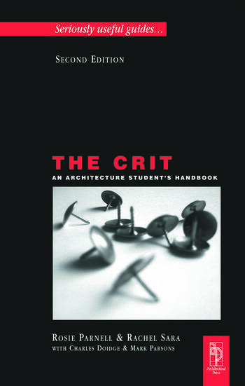 The Crit: An Architecture Student's Handbook book cover