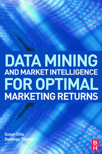 Data Mining and Market Intelligence for Optimal Marketing Returns book cover