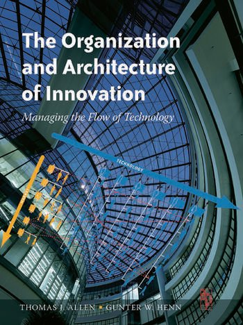 The Organization and Architecture of Innovation book cover