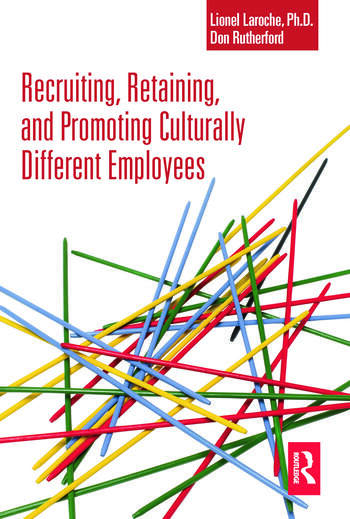 Recruiting, Retaining and Promoting Culturally Different Employees book cover