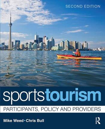 Sports Tourism Participants, Policy and Providers book cover