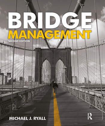Bridge Management, Second Edition book cover
