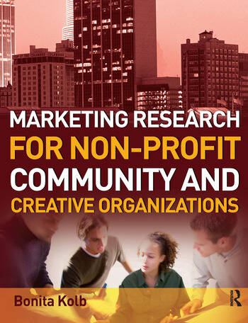 Marketing Research for Non-profit, Community and Creative Organizations book cover