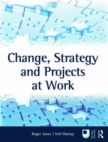 Change, Strategy and Projects at Work book cover